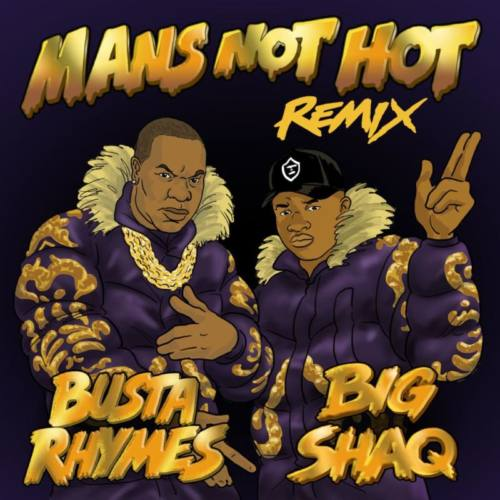 Big Shaq — «Man's Not Hot» (Remix) (Feat. Busta Rhymes)