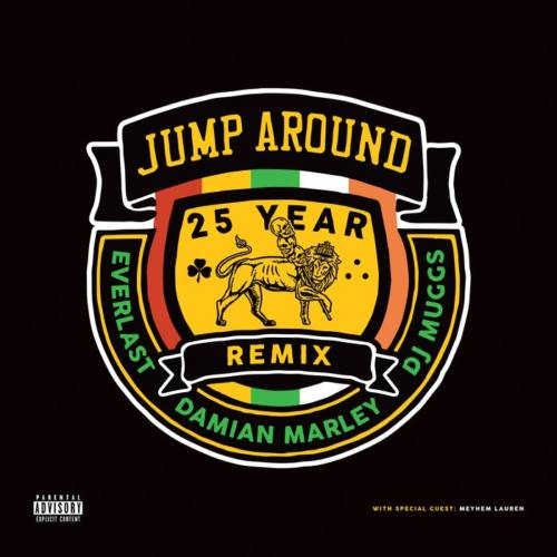 DJ Muggs — «Jump Around (25 Year Remix)» (feat. Everlast, Damian Marley & Meyhem Lauren)