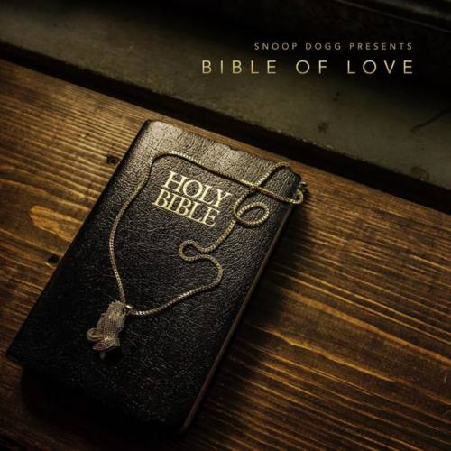 Snoop Dogg – «Bible Of Love»