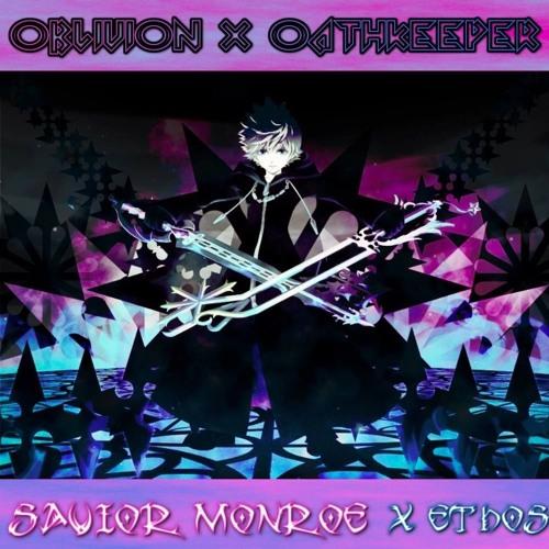 Savior Monroe feat. Ethos Oblivion «X Oathkeeper»