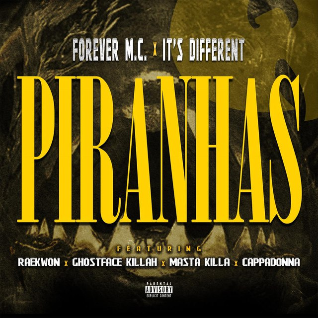 Forever M.C. & It's Different – «Piranhas» (feat. Raekwon, Ghostface Killah, Masta Killa & Cappadonna)