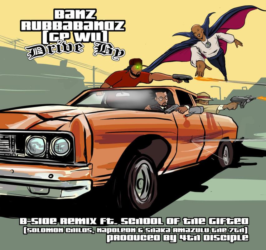 Rubbabandz aka Banz (GP WU) «Drive By»