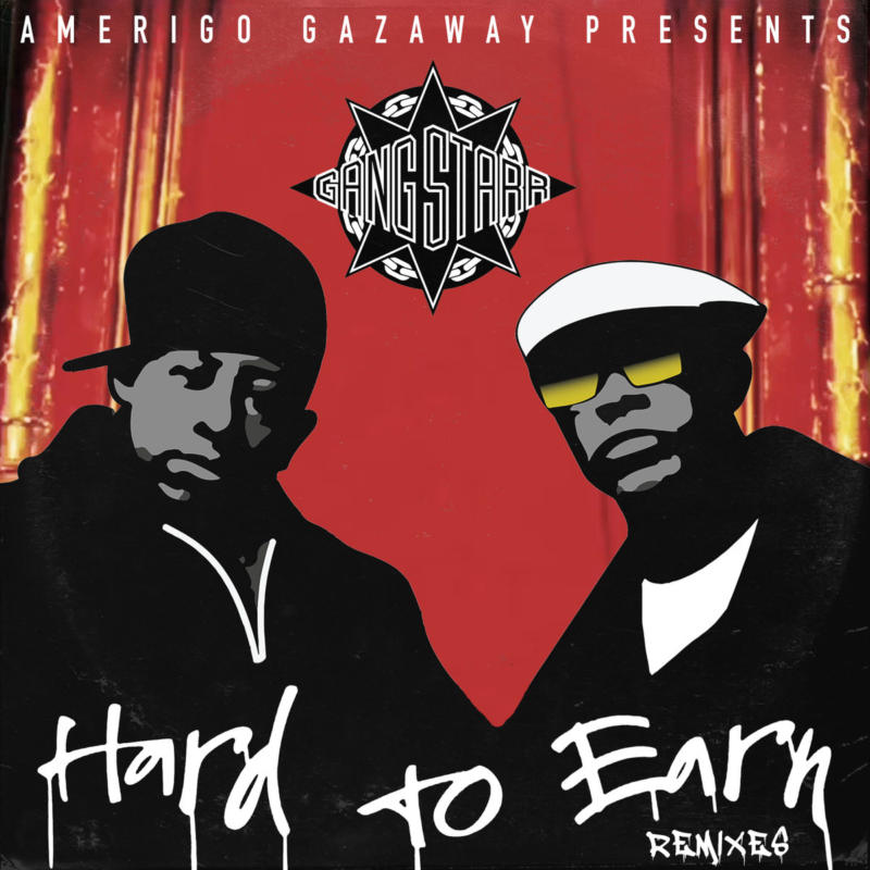 Gang Starr — «Hard To Earn» (Remixes) EP