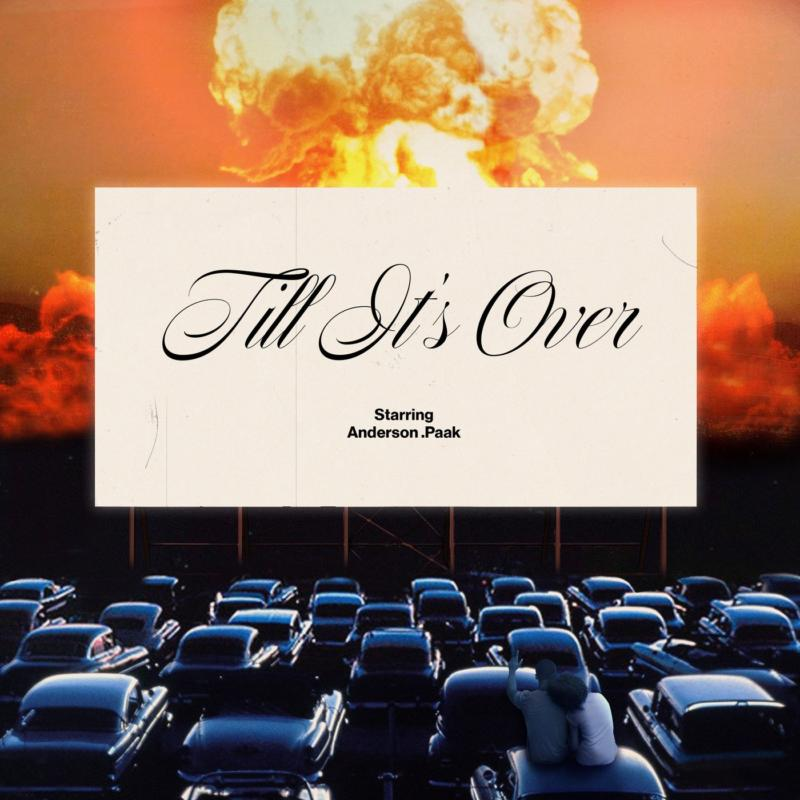 Anderson .Paak — «'Til It's Over»