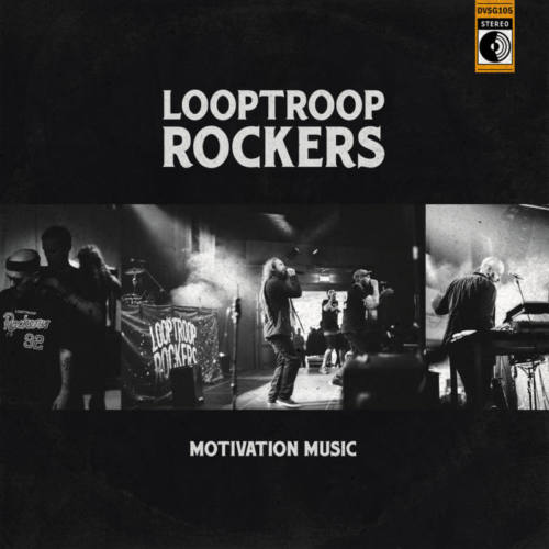Looptroop Rockers – «Motivation Music»