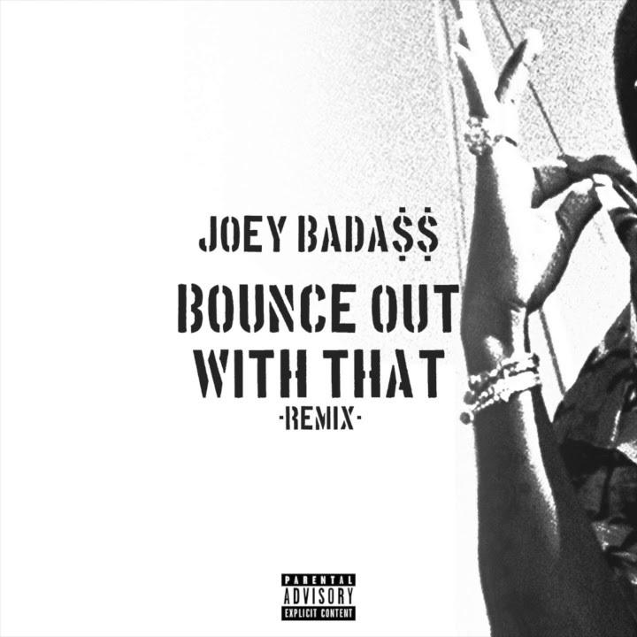 Joey Bada$$ записал ремикс на трек «Bounce Out With That»