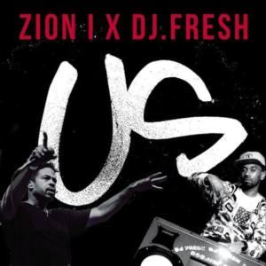 Zion I x DJ Fresh с новым видео «US»