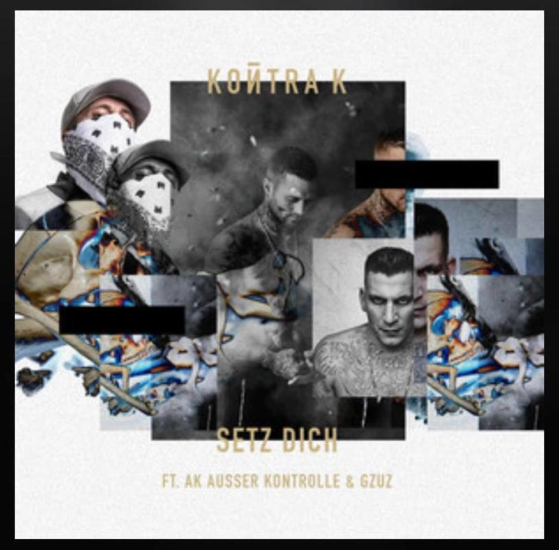 Германия: Kontra K feat. Ak Ausserkontrolle & Gzuz — Setz dich