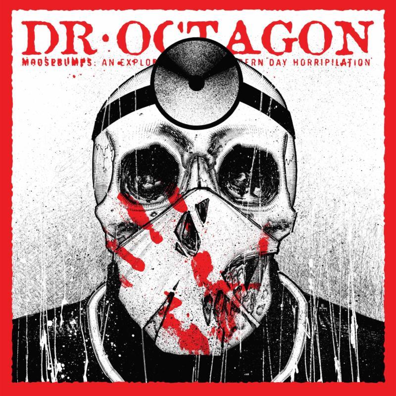 Dr. Octagon — «Moosebumps: An Exploration Into Modern Day Horripilation»