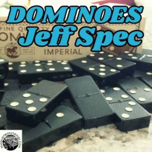 Jeff Spec x The Quarter Inch Kings «Dominoes»