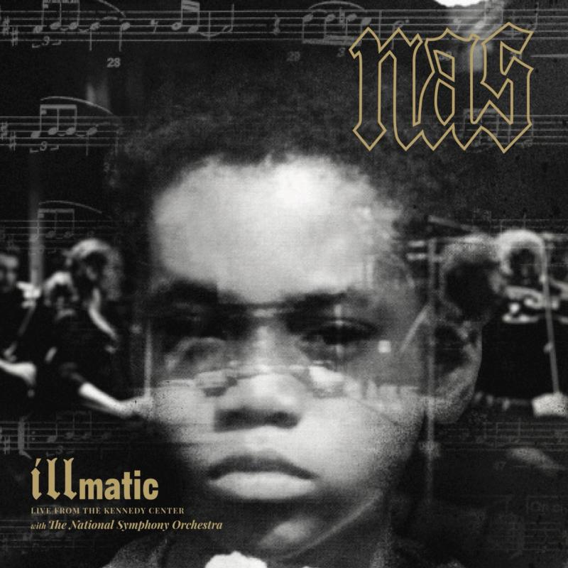 Nas — «Illmatic: Live from the Kennedy Center»