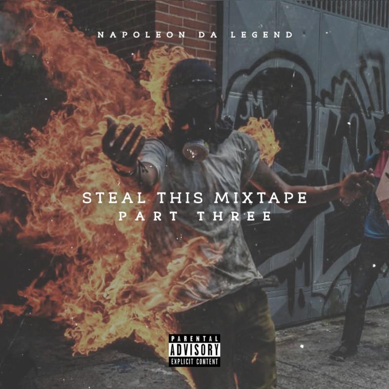 Napoleon Da Legend — «Steal This Mixtape 3»
