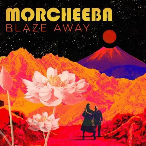 Morcheeba – «Blaze Away» (feat. Roots Manuva)