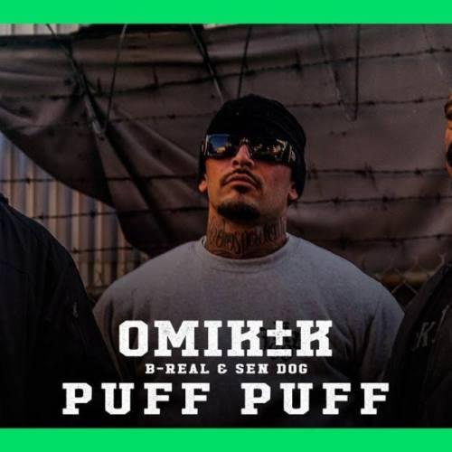 Omik K – «Puff Puff» (feat. B-Real & Sen Dog)