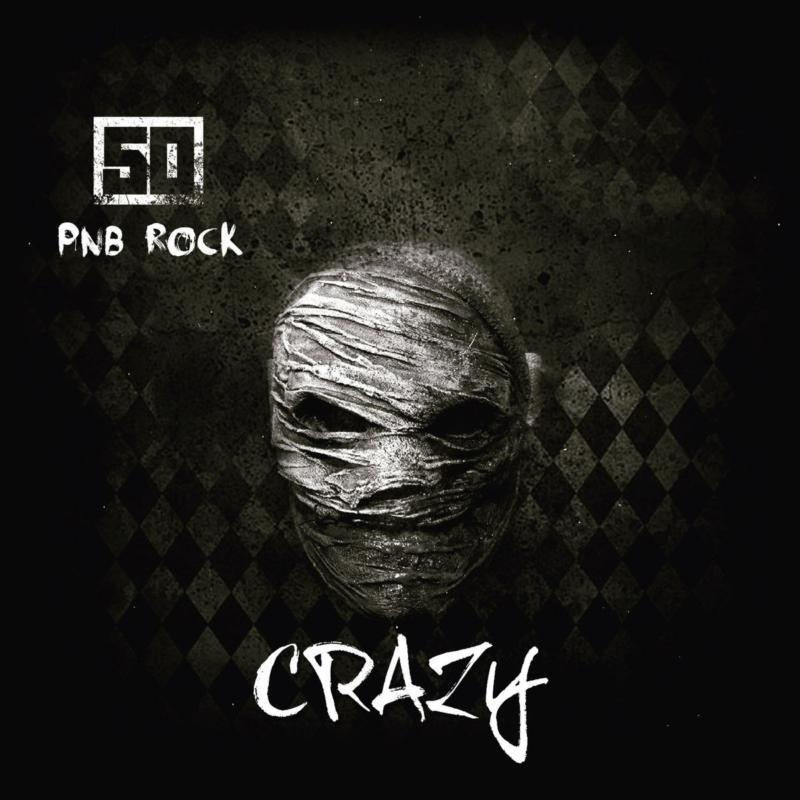 50 Cent — «Crazy» (Feat. PnB Rock)