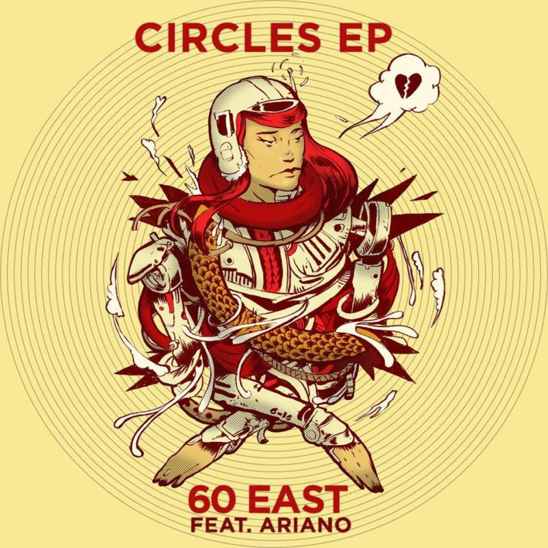 60 East — «Circles EP»