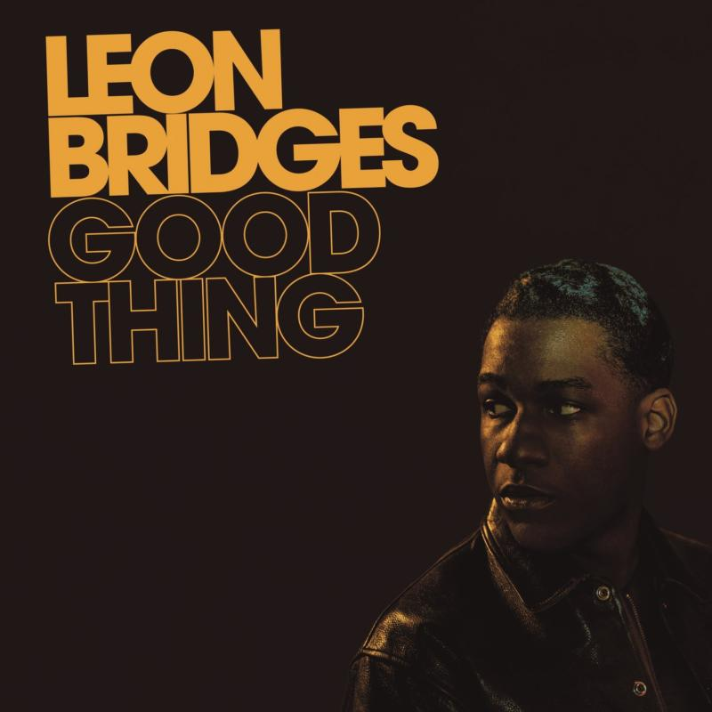 Leon Bridges — «Good Thing»