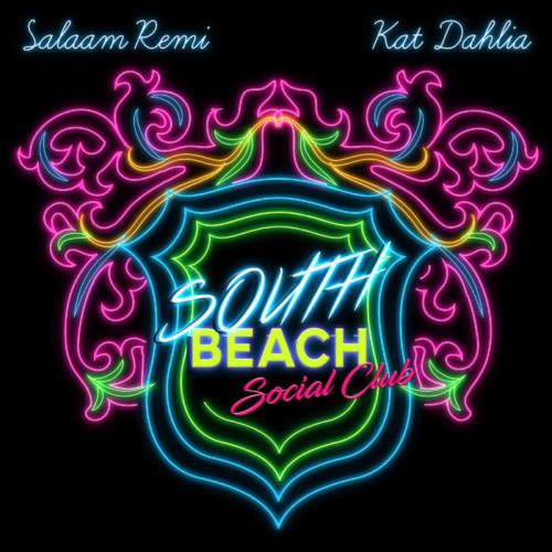 Kat Dahlia & Salaam Remi – «South Beach Social Club»