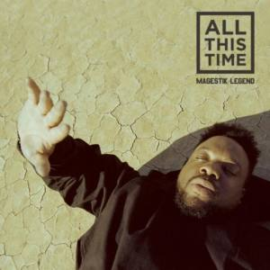 Magestik Legend – «All This Time»