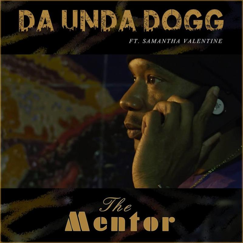 Da'Unda'Dogg feat. Samantha Valentine «The Mentor»