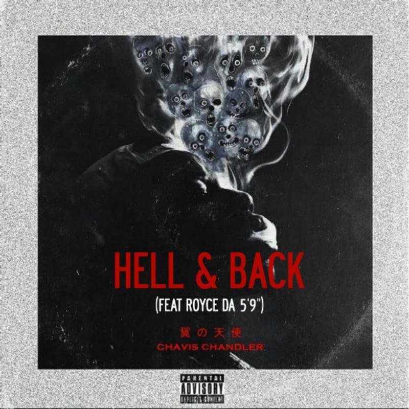 Royce Da 5'9″ поучаствовал в треке Chavis Chandler «Hell & Back»