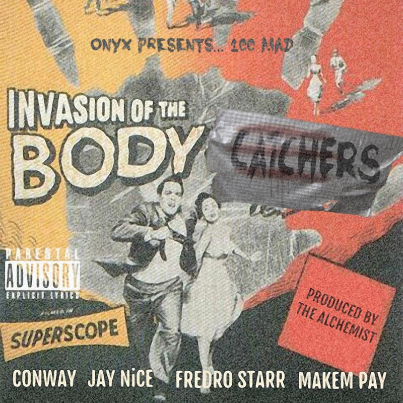 "ONYX продолжают двигать 100MAD: Fredro Starr, Conway, Jay Nice, Makem Pay ""Invasion Of The Body Catchers"""