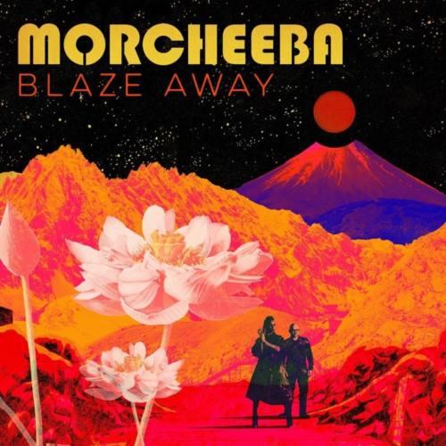 Morcheeba — «Blaze Away»
