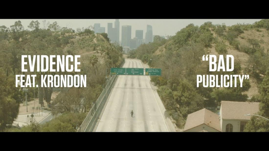 Evidence – «Bad Publicity» (feat. Krondon)