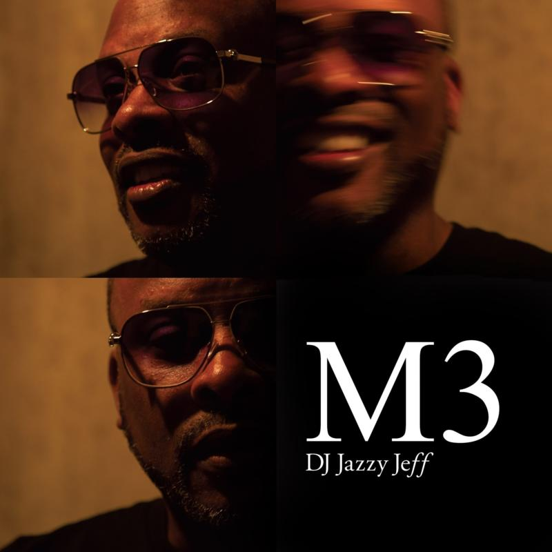 DJ Jazzy Jeff – «M3»
