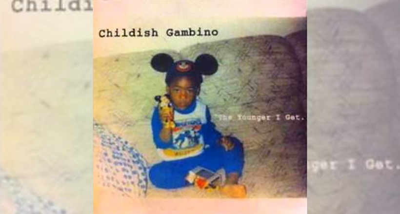 "Childish Gambino - ""The Younger I Get"""