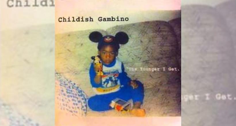 "Childish Gambino - ""The Younger I Get"""