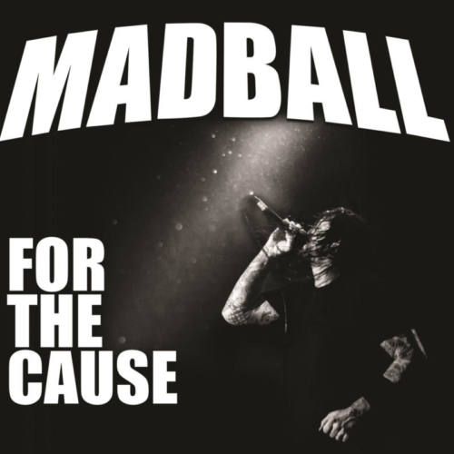 Madball — «For the Cause»