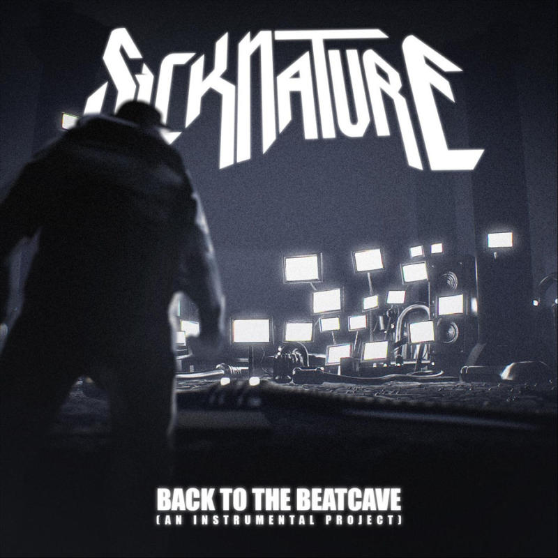 Sicknature - Back to the Beatcave (An Instrumental Project)