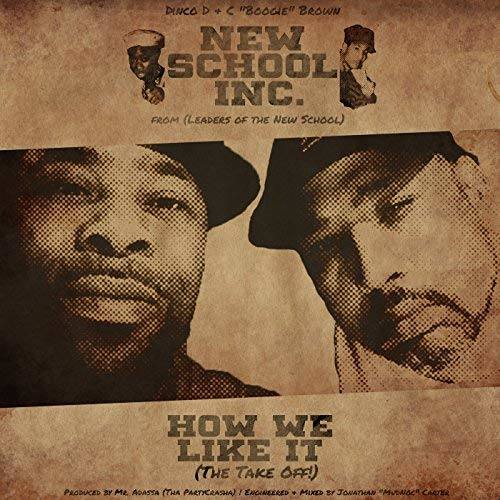 New School INC. — «How We Like It (The Take Off!)» (feat. Dinco D & C «Boogie» Brown)