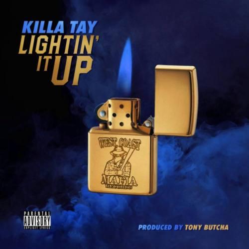 Killa Tay — «Lightin It Up»