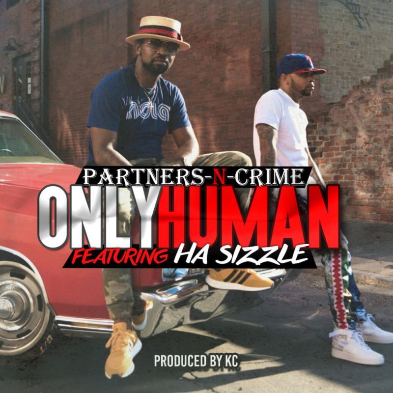 Partners-N-Crime feat. Ha Sizzle «Only Human»