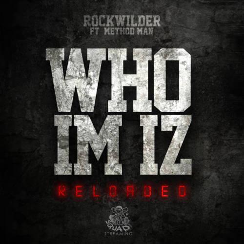 Method Man — «Who I'm Iz (Reloaded)»