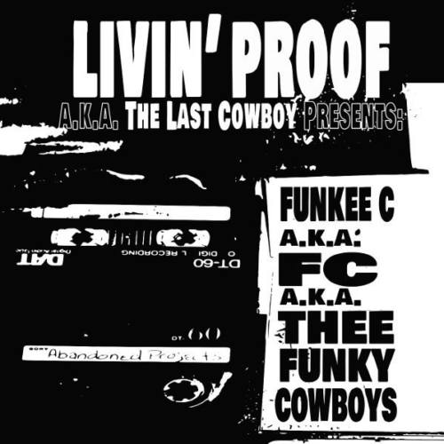 Livin' Proof (Proof of D12) — «Funky Cowboys» (1993-1994)