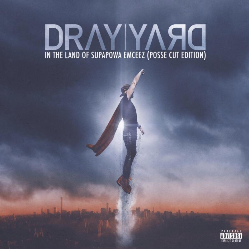 Dray Yard — «In The Land Of Supapowa Emceez (Posse Cut Edition)»