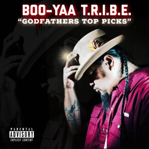Boo-Yaa T.R.I.B.E. — «Godfather's Top Picks»