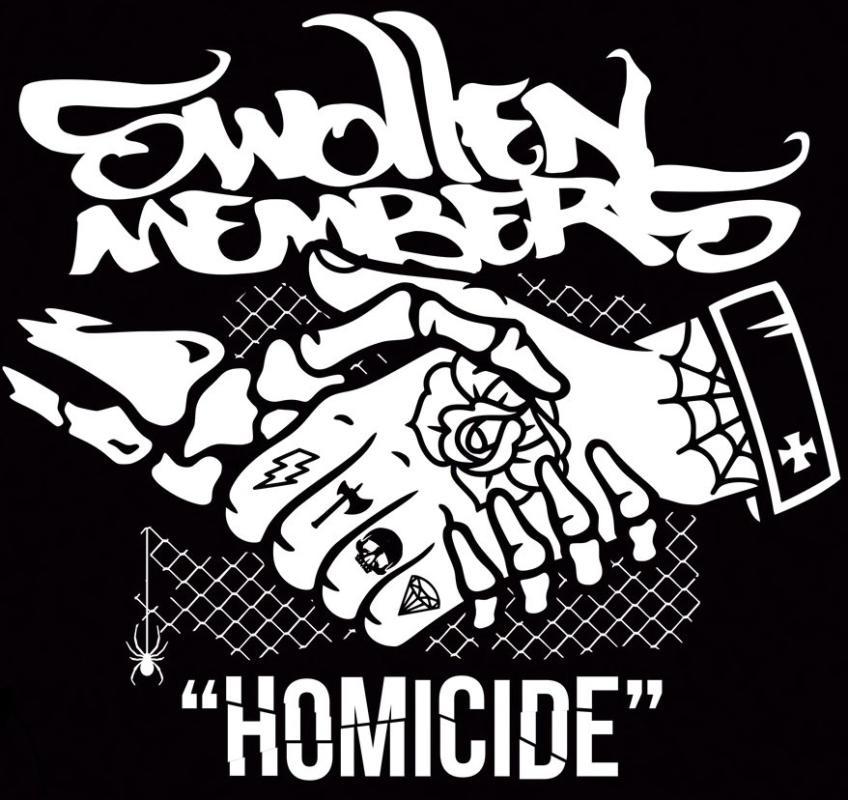 Swollen Members — «Homicide»
