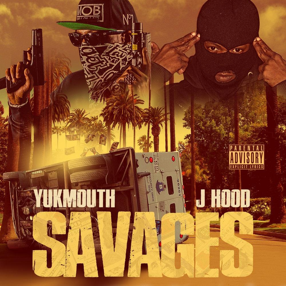 Yukmouth & J-Hood — «Savages»