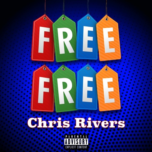 Chris Rivers «Free Free»