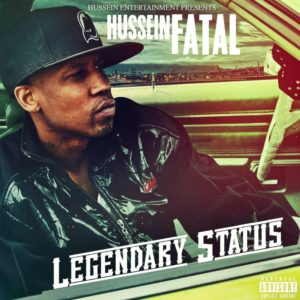 Hussein Fatal — «Legendary Status»