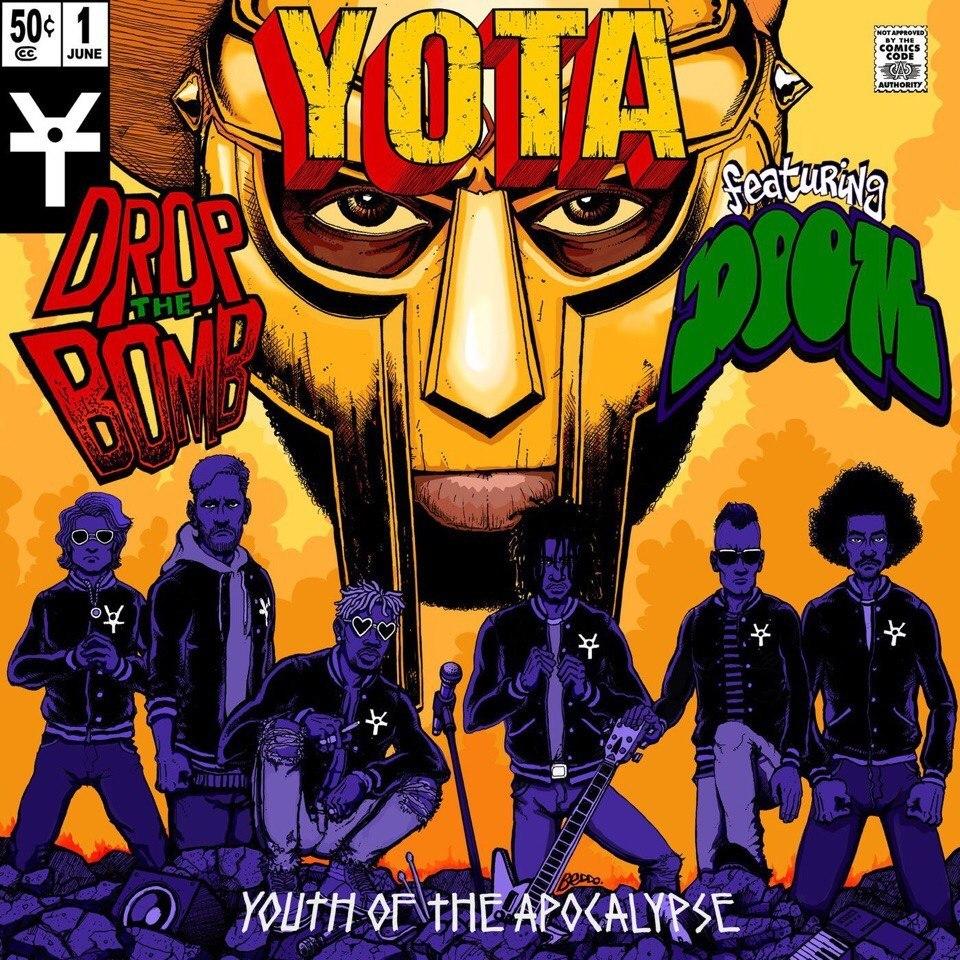 Youth of the Apocalypse – «Drop the Bomb» (feat. MF DOOM)