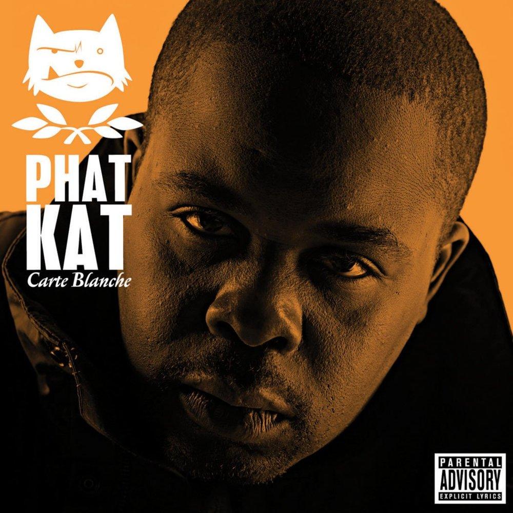 Phat Kat — «Carte Blanche» (Переиздание)