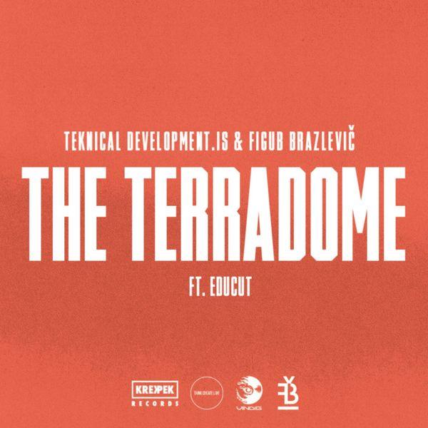 Teknical Development.IS & Figub Brazlevic вновь качают головы: «The Terradome» ft Educut