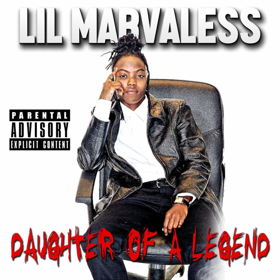 Lil Marvaless — «Daughter Of A Legend»