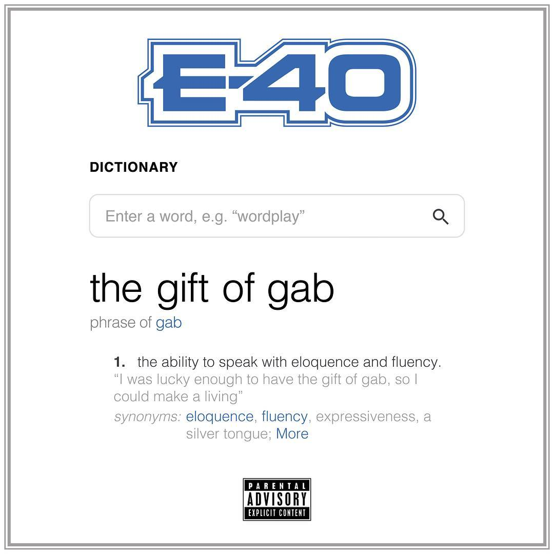 E-40 — «The Gift Of Gab»