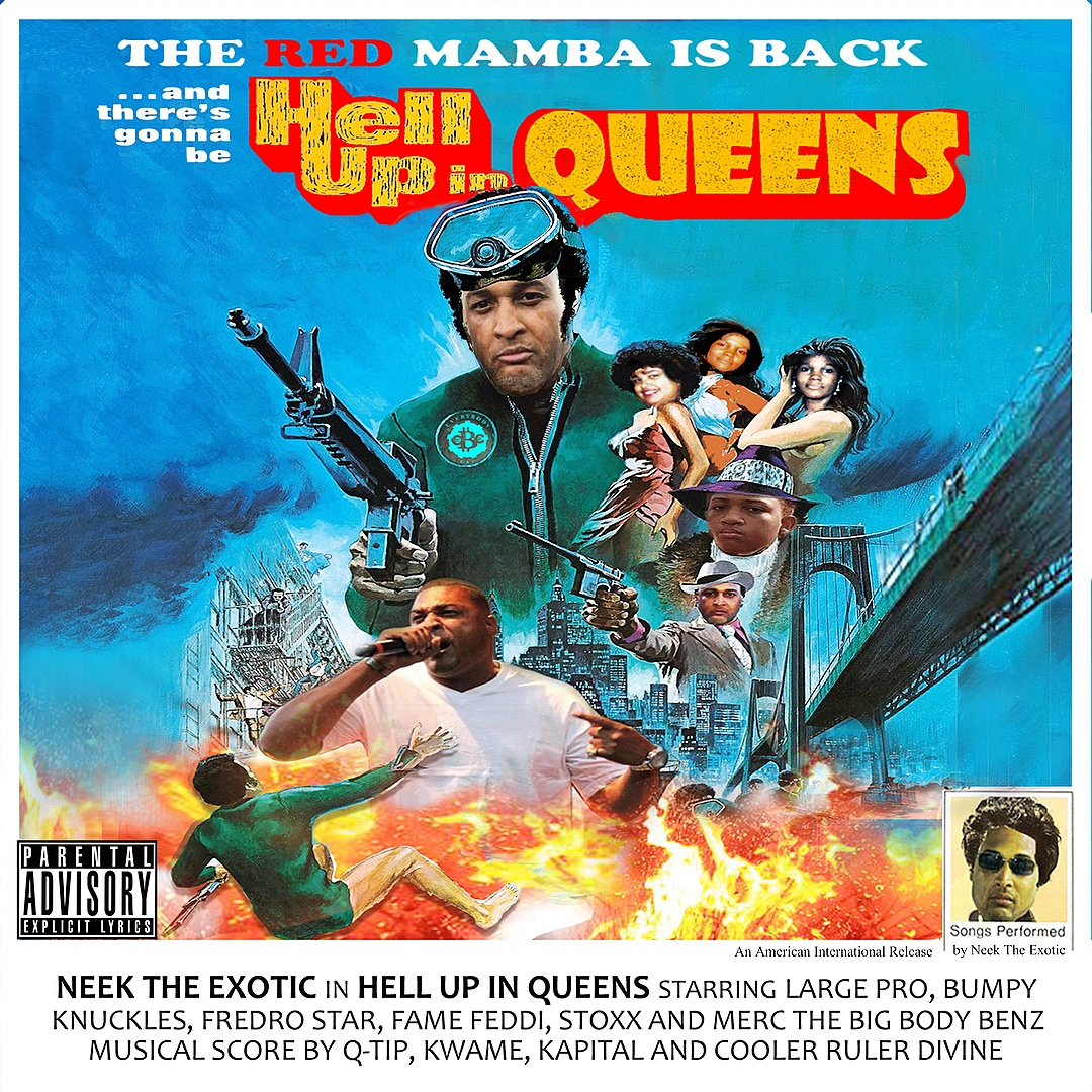 Neek The Exotic — «Hell Up In Queens»